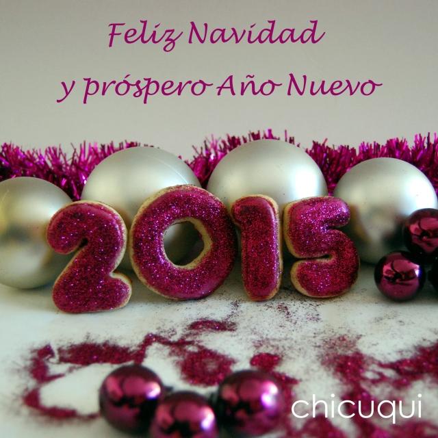 Feliz Navidad y próspero Año Nuevo 2015 galletas decoraras chicuqui.com