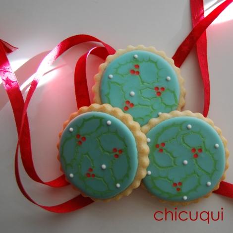 Galletas Decoradas Para Navidad Hojas De Acebo Chicuqui